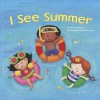 I See Summer - Charles Ghigna, Ag Jatkowska