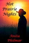 Hot Prairie Nights - Anita Philmar