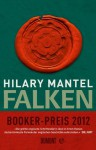 Falken: Roman (German Edition) - Hilary Mantel, Werner Löcher-Lawrence