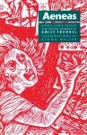 Aeneas: Virgil's Epic Retold for Younger Readers - Virgil, Emily Frenkel, Simon Weller