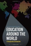 Education Around the World: A Comparative Introduction - Colin Brock, Nafsika Alexiadou