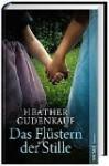 Das Flüstern der Stille - Heather Gudenkauf