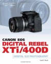 Canon EOS Digital Rebel XTi/400D Guide to Digital SLR Photography - David D. Busch