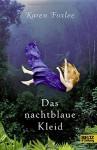 Das nachtblaue Kleid: Roman - Karen Foxlee