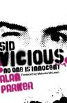 Sid Vicious - Alan G. Parker