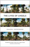 The Lives of Angels - Emanuel Swedenborg, George F. Dole, Lisa Hyatt Cooper, Grant Schnarr