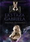 Ekstaza Gabriela (Gabriel's Inferno, #2) - Sylvain Reynard