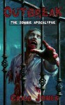 Outbreak (UK Edition): The Zombie Apocalypse - Craig Jones, Natalia Nesterova, David M F Powers