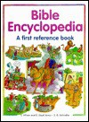Bible Encyclopedia: A First Reference Book - Etta Wilson