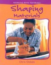 Shaping Materials - Chris Oxlade