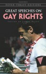 Great Speeches on Gay Rights (Dover Thrift Editions) - James Daley