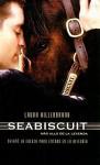 Seabiscuit: Una Leyenda Americana - Laura Hillenbrand