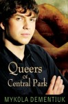 Queers of Central Park - Mykola Dementiuk
