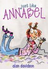 Just Like Annabel - Alan Davidson