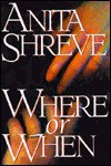 Where or When - Anita Shreve