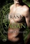 Shadowdwellers: Sagan (German Edition) - Jacquelyn Frank, Beate Bauer