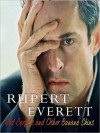 Red Carpets and Other Banana Skins: The Autobiography (Audio) - Rupert Everett