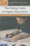 The Rising Costs of Higher Education: A Reference Handbook - John R. Thelin