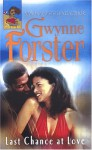 Last Chance At Love - Gwynne Forster