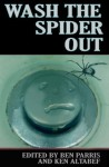 Wash the Spider Out (Drastic Measures) - D.o.A Worrell, Sharon Goldner, Zdravka Evtimova, Cathy Douglas, Brad Post, Brice Erlander, Holly Day, Chris Lewis Carter, Ben Parris, Ken Altabef