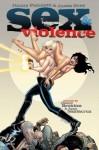 Sex & Violence - Jimmy Palmiotti, Justin Gray, Jimmy Broxton, Juan Santacruz