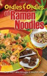 Oodles & oodles of ramen noodles: surprising & delicious ways to use your noodle - Cq Products