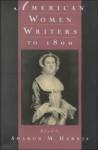 American Women Writers to 1800 - Sharon M. Harris