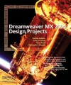 Dreamweaver MX Design Projects - Rachel Andrew, Craig Grannell, Allan Kent