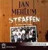 Straffen - Jan Mehlum, Christoffer Staib