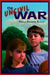 The Uncivil War - Sheila Solomon Klass