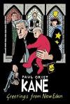 Kane Volume 1: Greetings From New Eden - Paul Grist
