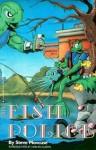 Fish Police: A - Steve Moncuse