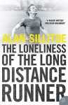 The Loneliness of the Long Distance Runner - Alan Sillitoe