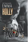 Hidden Passions - Emma Holly