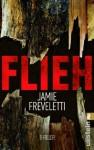 Flieh - Jamie Freveletti, Sybille Uplegger