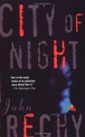 City of Night - John Rechy