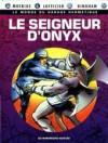 Le seigneur d'Onyx - Mœbius, Jean-Marc Lofficier, Jerry Bingham