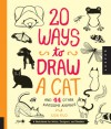 20 Ways to Draw a Cat and 44 Other Awesome Animals: A Sketchbook for Artists, Designers, and Doodlers - Julia Kuo
