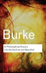 A Philosophical Enquiry Into the Sublime and Beautiful (Routledge Classics) - Edmund Burke