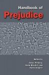 Handbook of Prejudice - Anton Pelinka, Karin Bischof, Karin Stgner