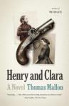 Henry and Clara - Thomas Mallon