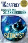 Catalyst - Anne McCaffrey, Elizabeth Ann Scarborough