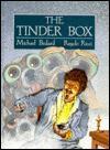 Tinder Box - Michael Bedard