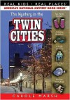 The Mystery in the Twin Cities - Carole Marsh