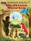 Thornton Burgess Bedtime Stories: Includes Read-and-Listen CDs - Thornton W. Burgess, Carl Hauge, Mary Hauge, Read and Listen