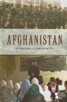 Afghanistan: Opposing Viewpoints - John Woodward
