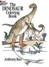 The Dinosaur Coloring Book - Anthony Rao