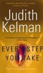 Every Step You Take - Judith Kelman