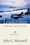Leadership Promises for Every Day: A Daily Devotional - John C. Maxwell