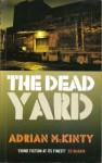 The Dead Yard - Adrian McKinty